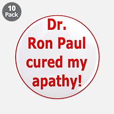 "Ron Paul cure-3 3.5"" Button (10 pack)"
