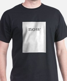 NOW / WAS T-Shirt