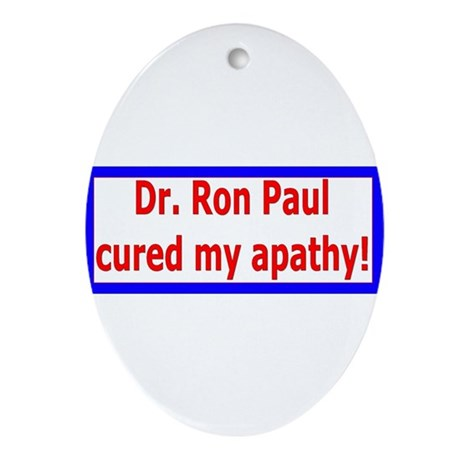 Ron Paul cure-4 Oval Ornament