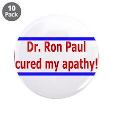 "Ron Paul cure-4 3.5"" Button (10 pack)"