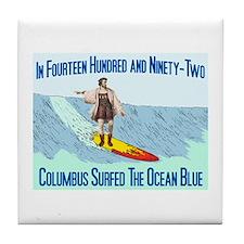 columbus surfed 2 Tile Coaster
