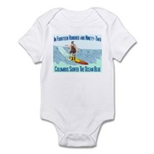 columbus surfed 2 Infant Bodysuit