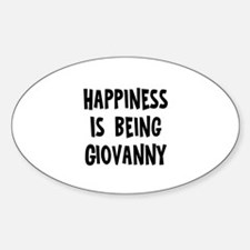 Happiness is being Giovanny Oval Decal