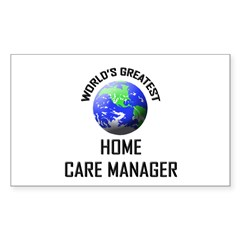 World's Greatest HOME CARE MANAGER Decal