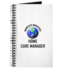 World's Greatest HOME CARE MANAGER Journal