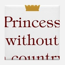 Princess Without Country Tile Coaster