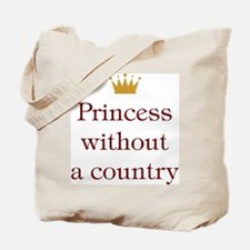 Princess Without Country Tote Bag