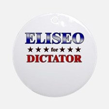 ELISEO for dictator Ornament (Round)