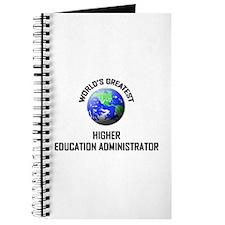 World's Greatest HIGHER EDUCATION ADMINISTRATOR Jo