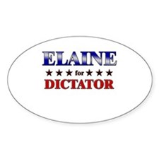 ELAINE for dictator Oval Decal