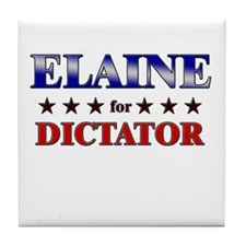 ELAINE for dictator Tile Coaster