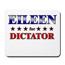EILEEN for dictator Mousepad