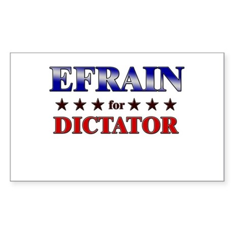 EFRAIN for dictator Rectangle Sticker