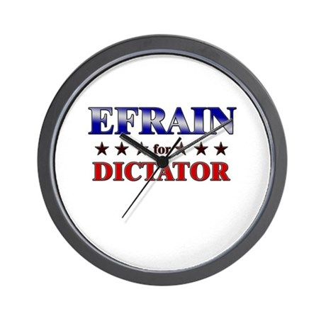 EFRAIN for dictator Wall Clock