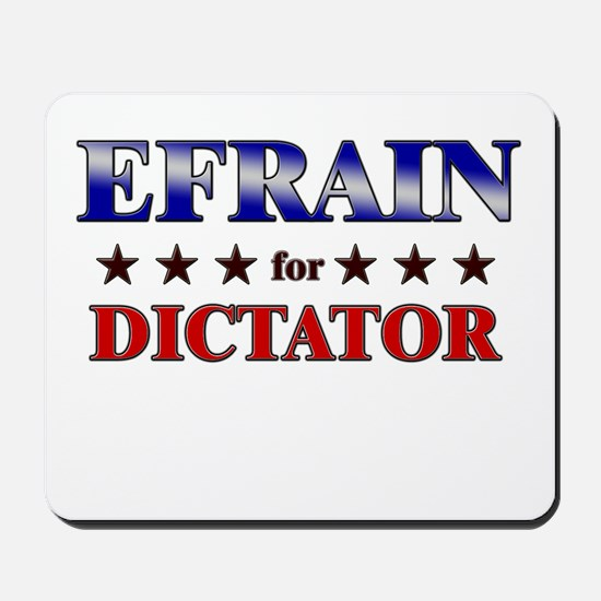 EFRAIN for dictator Mousepad