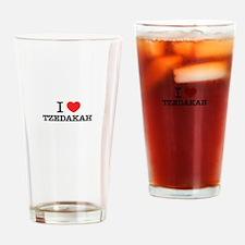 I Love TZEDAKAH Drinking Glass