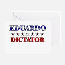 EDUARDO for dictator Greeting Card