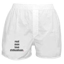 Real Men - Chihuahuas Boxer Shorts