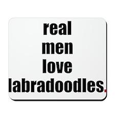 Real Men - Labradoodles Mousepad