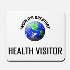 World's Greatest HEALTH VISITOR Mousepad