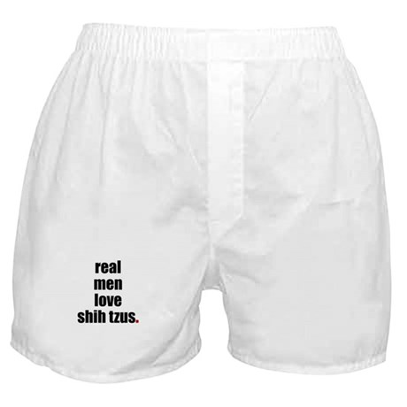 Real Men - Shih Tzus Boxer Shorts