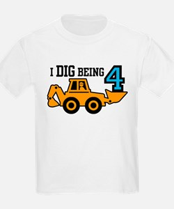 I Dig Being 4 T-Shirt