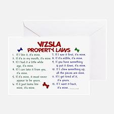 Vizsla Property Laws 2 Greeting Card