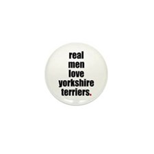Real Men - Yorkshire Terriers Mini Button (10 pack
