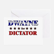 DWAYNE for dictator Greeting Card