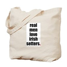 Real Men - Irish Setters Tote Bag