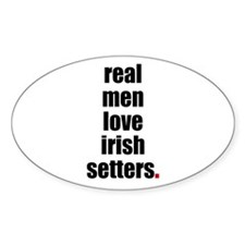 Real Men - Irish Setters Oval Decal