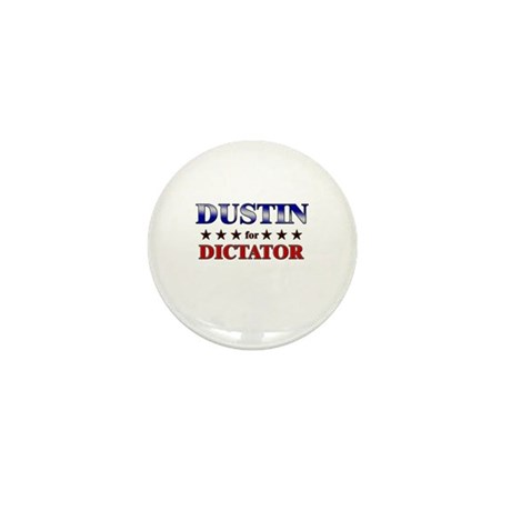 DUSTIN for dictator Mini Button (10 pack)
