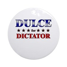 DULCE for dictator Ornament (Round)