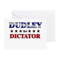DUDLEY for dictator Greeting Card
