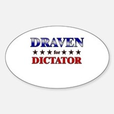 DRAVEN for dictator Oval Decal