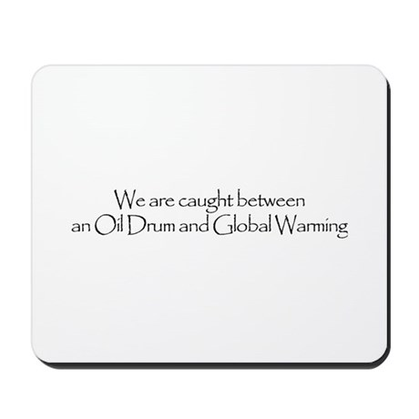 oil vs global warming Mousepad