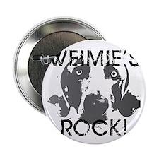 "Weimie's Rock! 2.25"" Button"