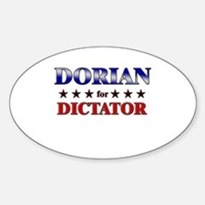 DORIAN for dictator Oval Decal