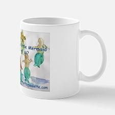 Little Mermaid in all of us Mug