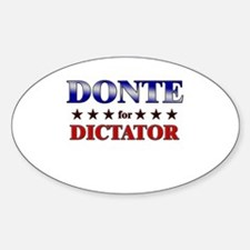 DONTE for dictator Oval Decal