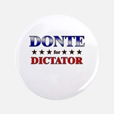 "DONTE for dictator 3.5"" Button"