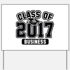 Class Of 2017 Business Yard Sign