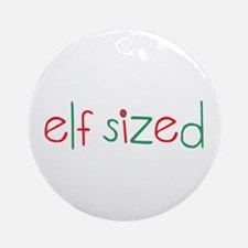 Elf Sized Ornament (Round)