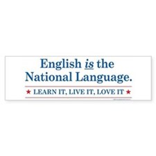 English is the National Langu Bumper Bumper Sticker
