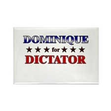 DOMINIQUE for dictator Rectangle Magnet