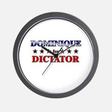 DOMINIQUE for dictator Wall Clock