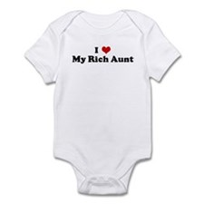 I Love My Rich Aunt Infant Bodysuit
