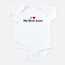 I Love My Rich Aunt Infant Bodysuit