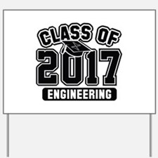 Class Of 2017 Engineering Yard Sign