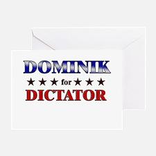 DOMINIK for dictator Greeting Card